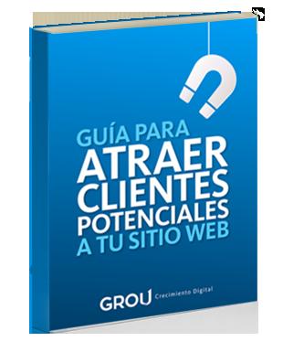 Guía para atraer clientes potenciales a tu sitio web | Grou